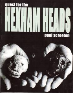 Paul Screeton's Quest for the Hexham Heads