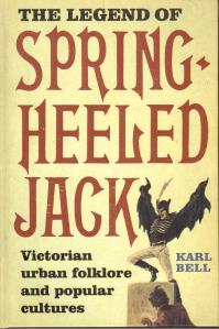 Karl Bell's book The Legend of Spring-heeled Jack (Boydell Press)
