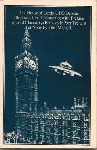 A transcript of the House of Lords UFO debate was published in 1979, with notes by John Michell