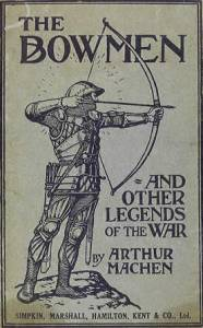 The Bowmen and other legends of the war, 1915 (author's collection)
